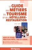 Philippe Charollois et Fabrice Nidiau - Le guide des métiers du tourisme et de l'hôtellerie-restauration.