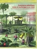 Philippe Charon et Samuel Boche - Commerce atlantique, traite et esclavage (1700-1848) - Recueil de documents des Archives départementales de Loire-Atlantique.
