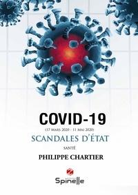 Philippe Chartier - COVID-19 Scandales d'Etat.