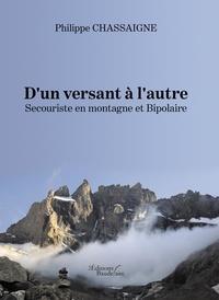 Goodtastepolice.fr D'un versant à l'autre - Secouriste en montagne et Bipolaire Image