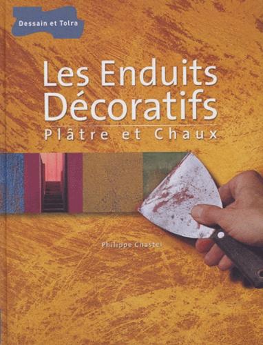 Philippe Chastel - Les Enduits Décoratifs - Plâtre et chaux.