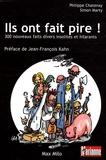 Philippe Chatenay et Simon Marty - Ils ont fait pire ! - 300 nouveaux faits divers insolites et hilarants.
