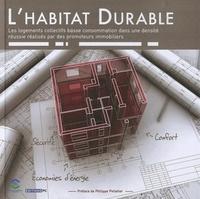 Lhabitat durable - Les logements collectifs basse consommation dans une densité réussie réalisés par des promoteurs immobiliers.pdf