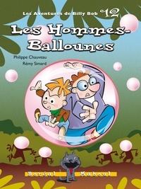 Philippe Chauveau et Rémy Simard - Les Hommes-Ballounes.