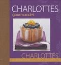 Philippe Chavanne - Charlottes gourmandes.
