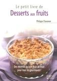 Philippe Chavanne - Desserts aux fruits.