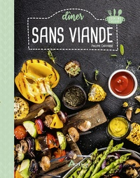 Philippe Chavanne - Dîner sans viande.