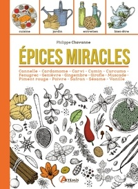 Philippe Chavanne - Epices miracles.