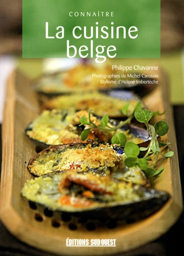 Philippe Chavanne - La cuisine belge.