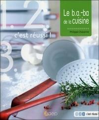 Philippe Chavanne - Le B.A.-BA de la cuisine.