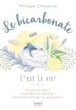 Philippe Chavanne - Le bicarbonate, c'est la vie !.