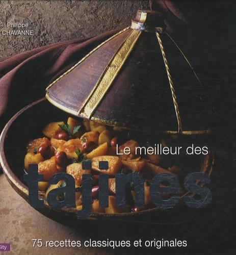 Philippe Chavanne - Le meilleur des tajines.