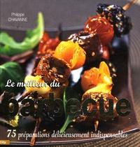 Philippe Chavanne - Le meilleur du Barbecue.