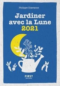 Philippe Chavanne - Le petit calendrier jardiner avec la lune.