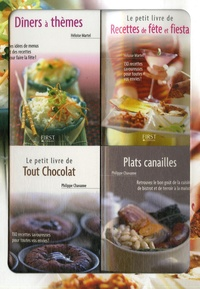 Le petit coffret Cuisine de fêtes !- Coffret en 4 volumes : Dîners à thèmes ; Recettes de fête et fiesta ; Plats canailles ; Tout chocolat - Philippe Chavanne | Showmesound.org