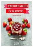 Philippe Chavanne - Le Petit livre de - Confitures & gelées en 100 recettes.