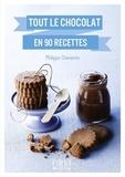 Philippe Chavanne - LE PETIT LIVRE  : Le Petit Livre de - Tout le chocolat en 90 recettes.