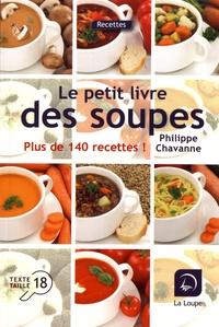 Philippe Chavanne - Le petit livre des soupes.