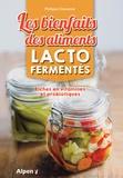 Philippe Chavanne - Les bienfaits des aliments lactofermentés - Riches en vitamines et probiotiques.