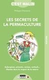 Philippe Chavanne - Les secrets de la permaculture.