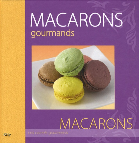 Philippe Chavanne - Macarons gourmands.