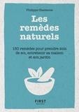 Philippe Chavanne - LE PETIT LIVRE  : Petit Livre de - Les remèdes au naturels - 150 remèdes pour prendre soin de soi, entretenir sa maison et son jardin.