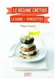 Philippe Chavanne - Petit Livre de - Régime crétois : le guide + 70 recettes.