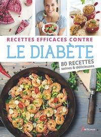 Philippe Chavanne et Philippe Cornet - Recettes efficaces contre le diabète - 80 recettes saines & délicieuses.