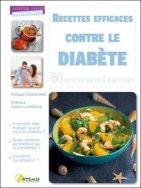 Philippe Chavanne - Recettes efficaces contre le diabète - 80 recettes saines & délicieuses.
