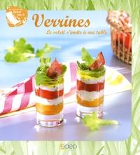 Philippe Chavanne - Verrines - Le soleil s'invite à ma table.