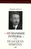 """Philippe Chenaux - """"Humanisme intégral"""" (1936) de Jacques Maritain."""