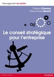 Philippe Chereau et Pierre-Xavier Meschi - Le conseil stratégique pour l'entreprise.