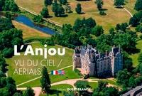 Philippe Chérel - L'Anjou vu du ciel.