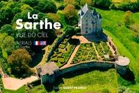 Philippe Chérel - La Sarthe - Vue du ciel.
