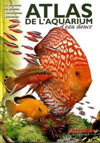Philippe Chevoleau et Eric Cusimano - Atlas de l'aquarium d'eau douce.