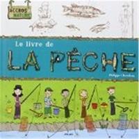 Philippe Chevoleau et Caroline Koehly - Le livre de la pêche.