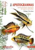 Philippe Chevoleau - Les apistogrammas - Volume 2, Apistogramma agassizii & espèces proches.