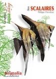 Philippe Chevoleau - Les scalaires - Le genre Pterophyllum.