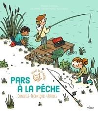 Philippe Chevoleau et Loïc Méhée - Pars à la pêche.