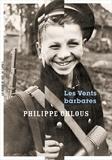 Philippe Chlous - Les vents barbares.