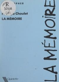 Philippe Choulet - La mémoire.
