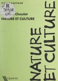 Philippe Choulet - Nature et culture.