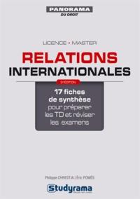 Philippe Chrestia et Eric Pomès - Relations internationales.