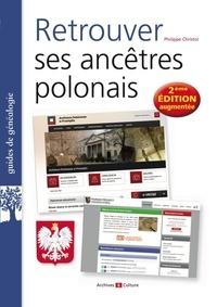 Philippe Christol - Retrouver ses ancêtres polonais.