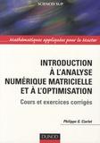 Philippe Ciarlet - Introduction à l'analyse numérique matricielle et à l'optimisation - Cours et exercices corrigés.