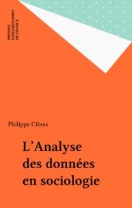 Philippe Cibois - L'Analyse des données en sociologie.