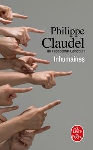 Philippe Claudel - Inhumaines.