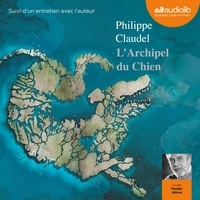Téléchargements ebook Pdb L'Archipel du Chien iBook FB2 CHM par Philippe Claudel