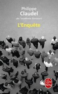 Philippe Claudel - L'Enquête.