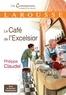 Philippe Claudel - Le café de l'Excelsior.